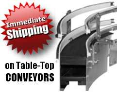 Immediate Shipping on Table Top Conveyors